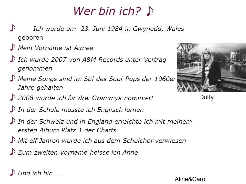 Wer bin ich ♪ ♪ Ich wurde am 23. Juni 1984 in Gwynedd, Wales geboren