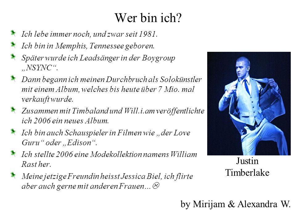 Wer bin ich Justin Timberlake by Mirijam & Alexandra W.
