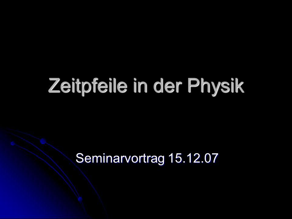 Zeitpfeile in der Physik