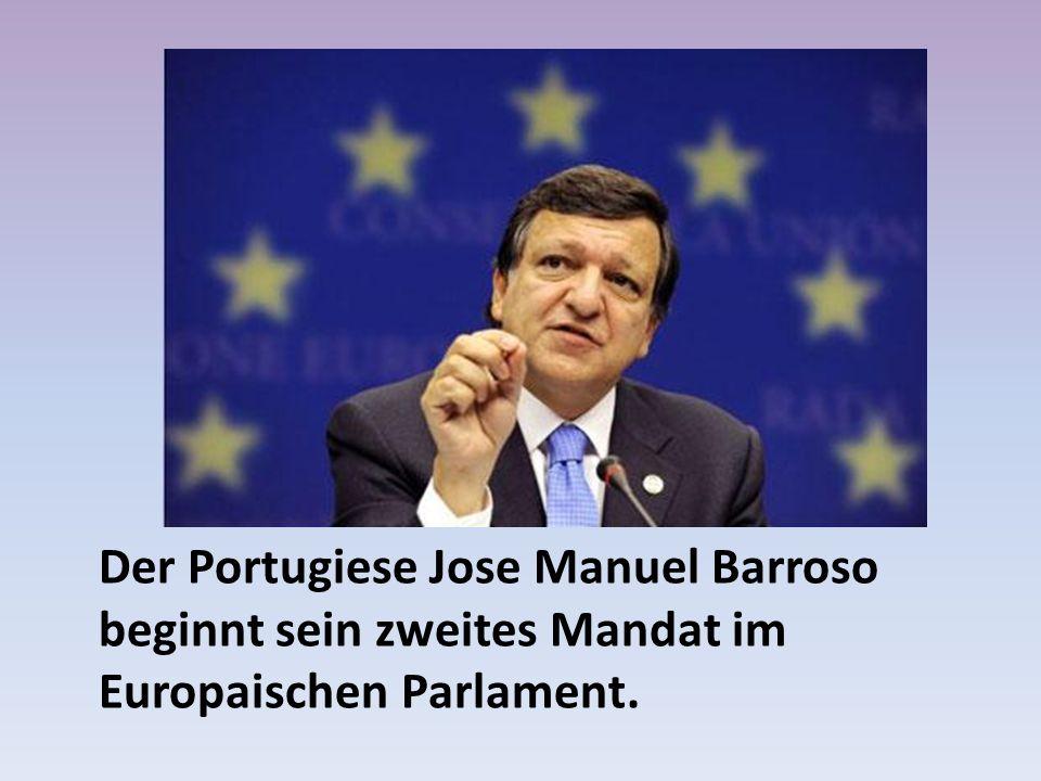 Der Portugiese Jose Manuel Barroso beginnt sein zweites Mandat im Europaischen Parlament.