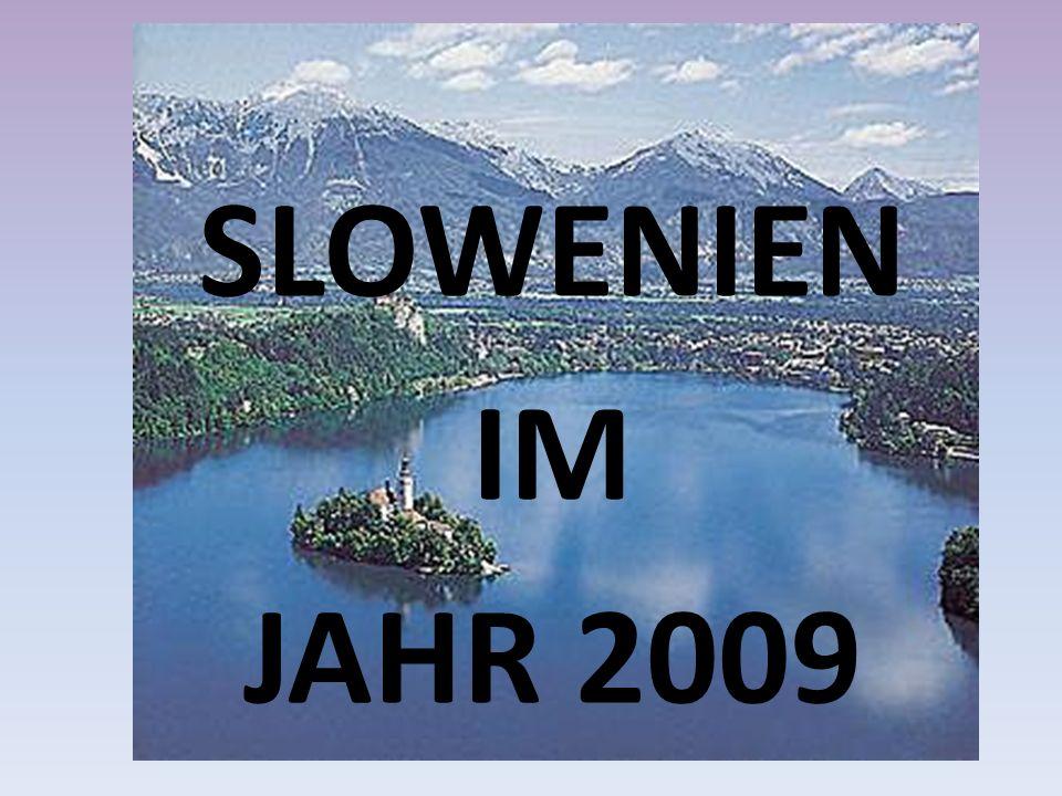 SLOWENIEN IM JAHR 2009