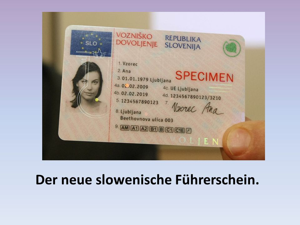 Der neue slowenische Führerschein.