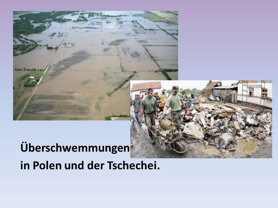 Überschwemmungen in Polen und der Tschechei.