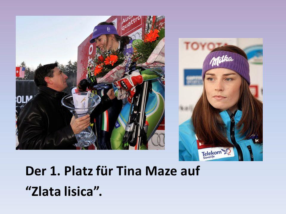 Der 1. Platz für Tina Maze auf Zlata lisica .