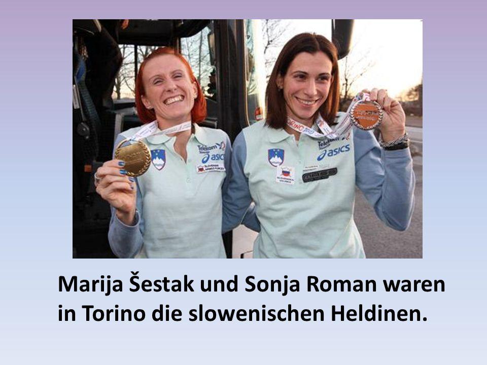 Marija Šestak und Sonja Roman waren in Torino die slowenischen Heldinen.