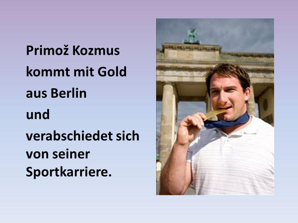 Primož Kozmus kommt mit Gold aus Berlin und verabschiedet sich von seiner Sportkarriere.
