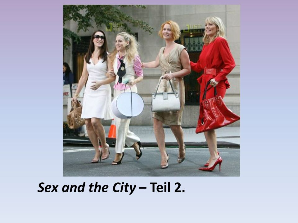 Sex and the City – Teil 2.
