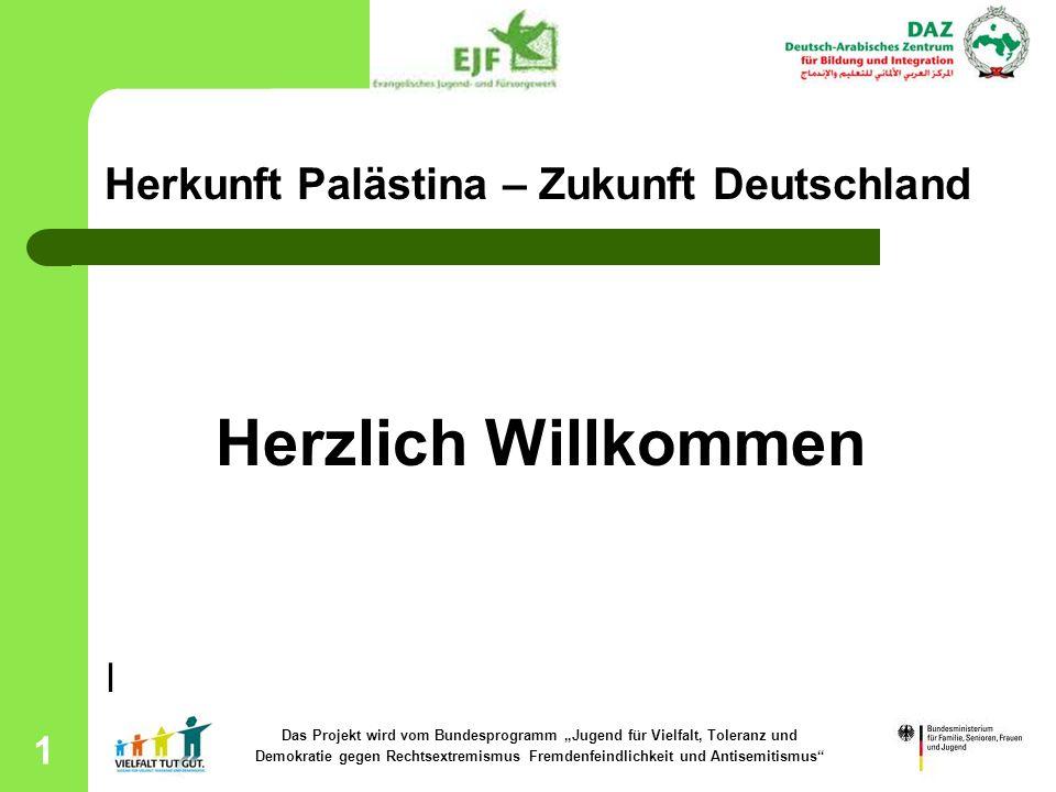 Herkunft Palästina – Zukunft Deutschland