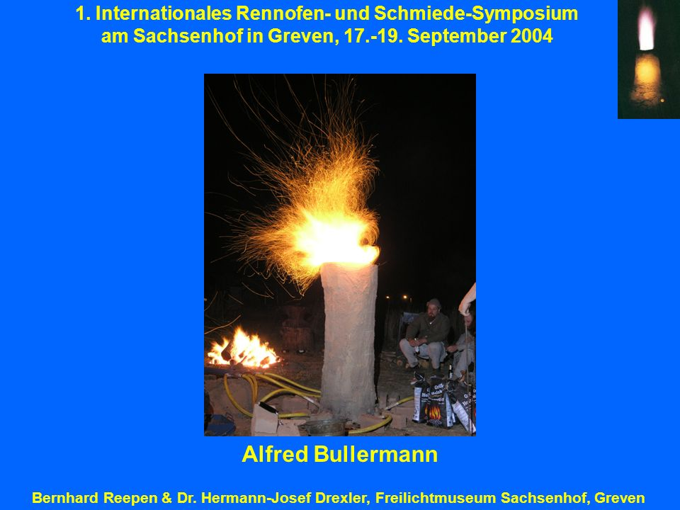 Alfred Bullermann 1. Internationales Rennofen- und Schmiede-Symposium