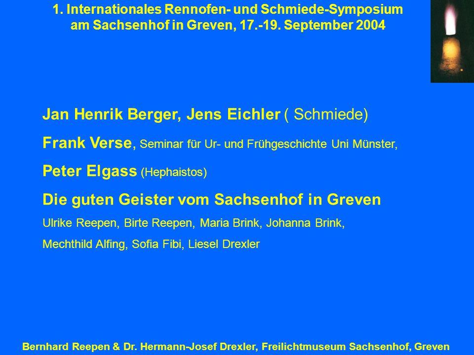 Jan Henrik Berger, Jens Eichler ( Schmiede)