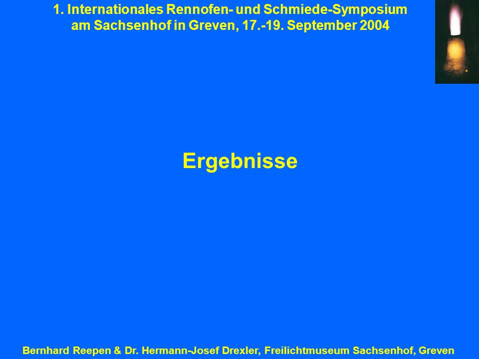 Ergebnisse 1. Internationales Rennofen- und Schmiede-Symposium