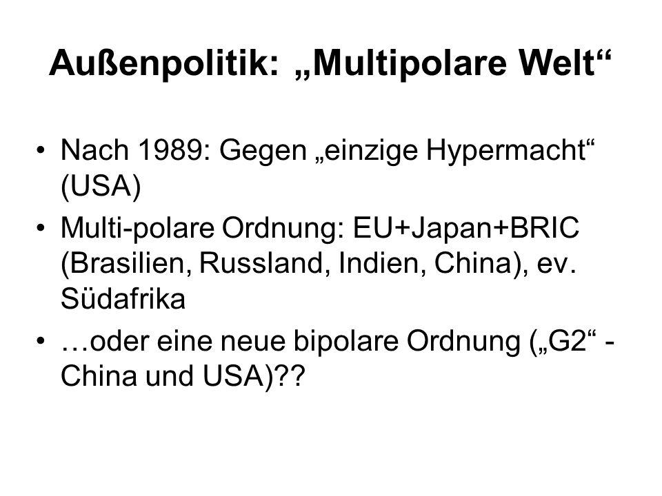 "Außenpolitik: ""Multipolare Welt"