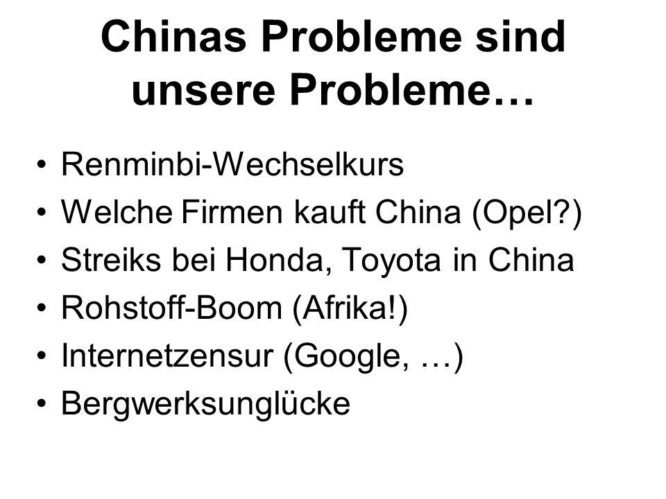 Chinas Probleme sind unsere Probleme…