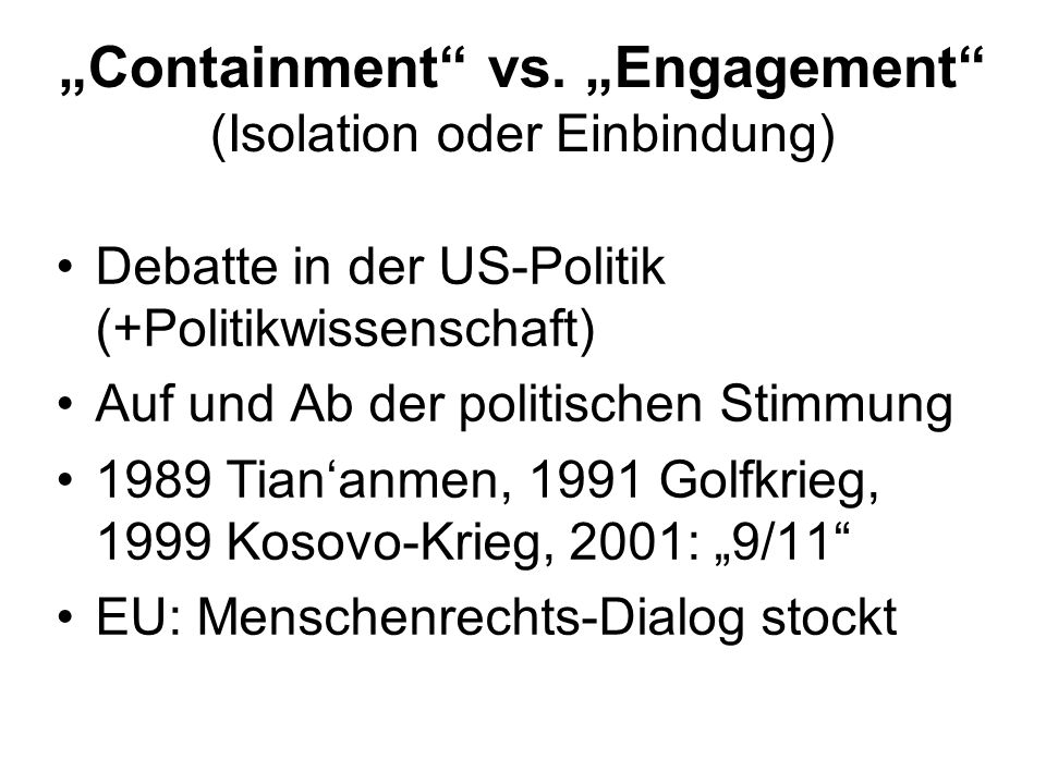 """Containment vs. ""Engagement (Isolation oder Einbindung)"