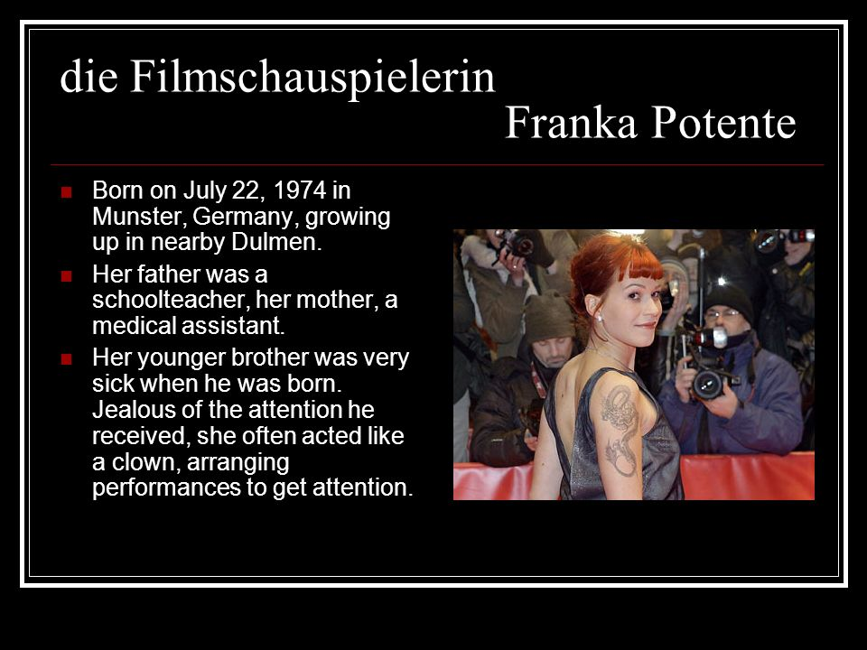 die Filmschauspielerin Franka Potente