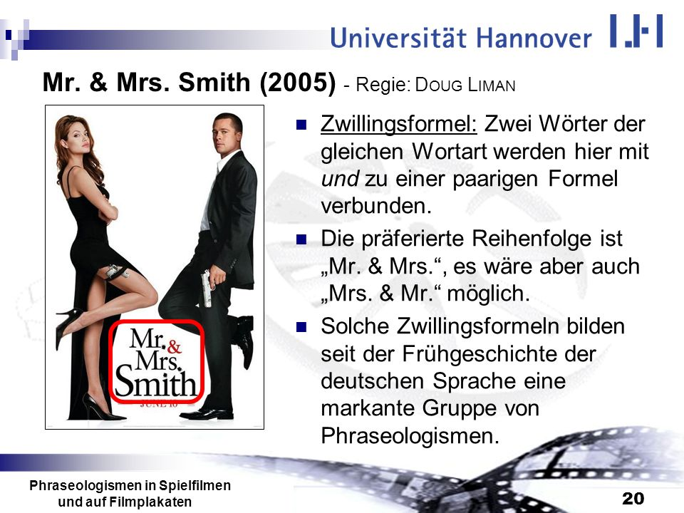 Mr. & Mrs. Smith (2005) - Regie: DOUG LIMAN