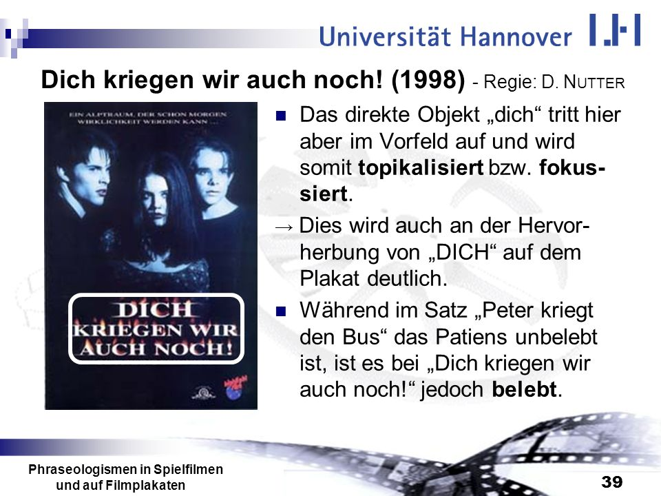 Dich kriegen wir auch noch! (1998) - Regie: D. NUTTER