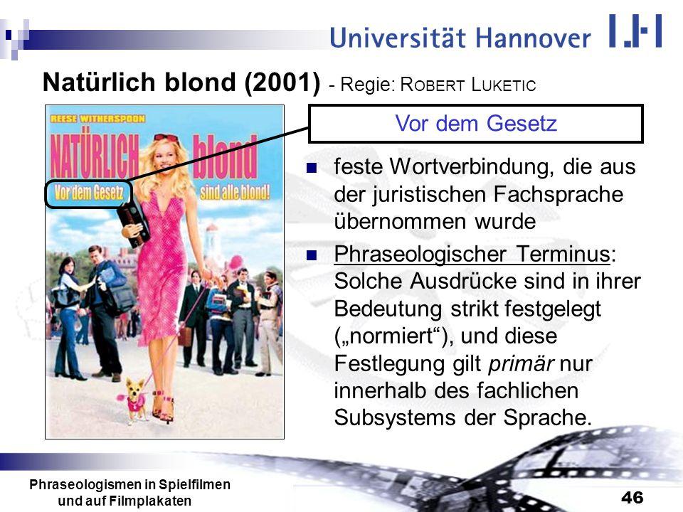 Natürlich blond (2001) - Regie: ROBERT LUKETIC