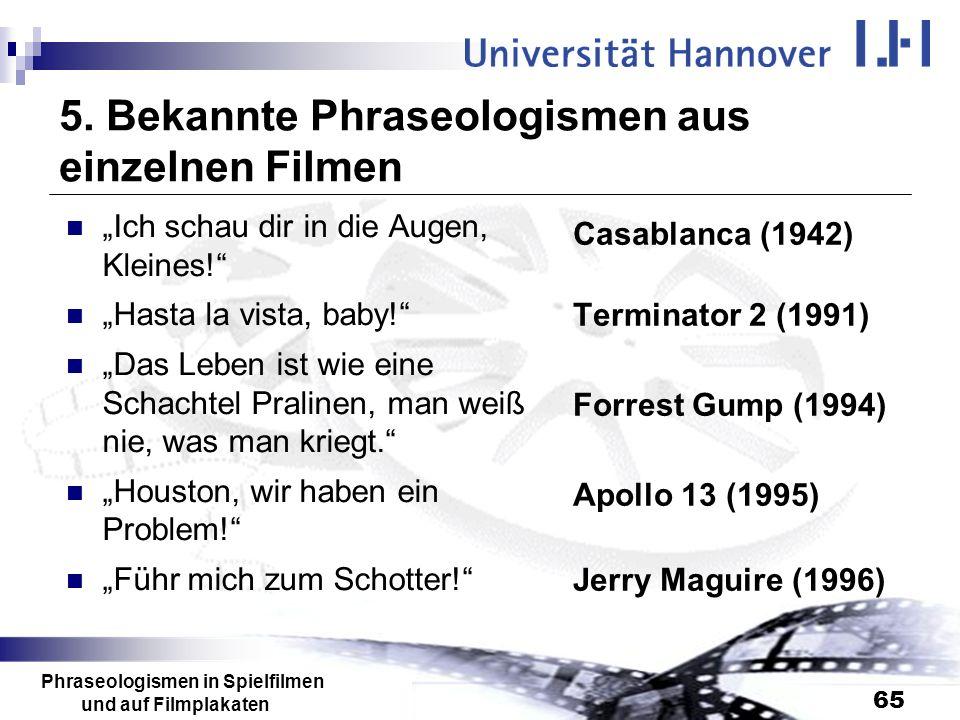 5. Bekannte Phraseologismen aus einzelnen Filmen