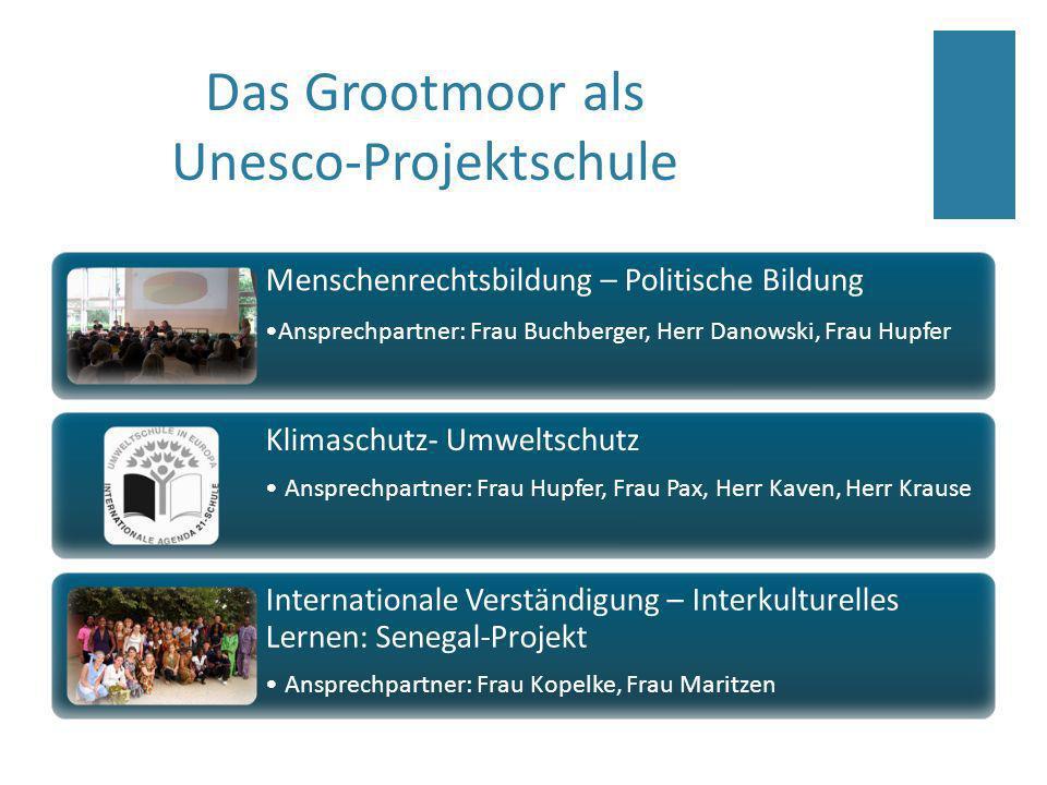Das Grootmoor als Unesco-Projektschule