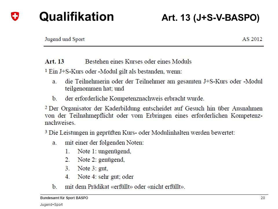 Qualifikation Art. 13 (J+S-V-BASPO)