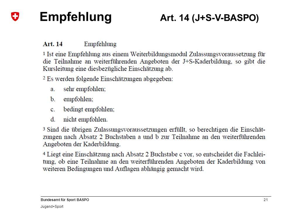 Empfehlung Art. 14 (J+S-V-BASPO)