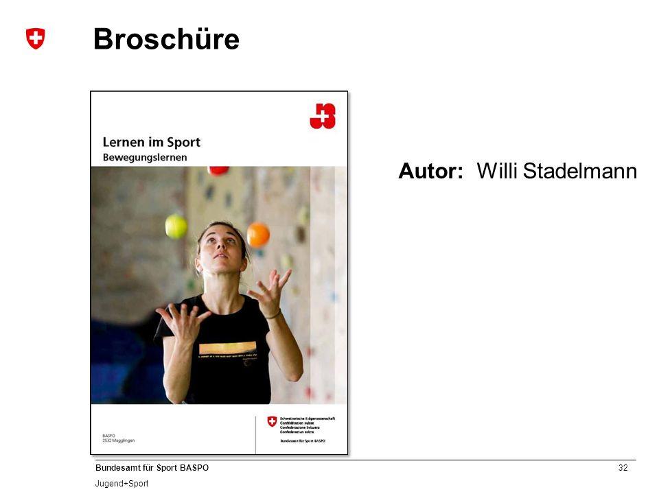 Broschüre Autor: Willi Stadelmann