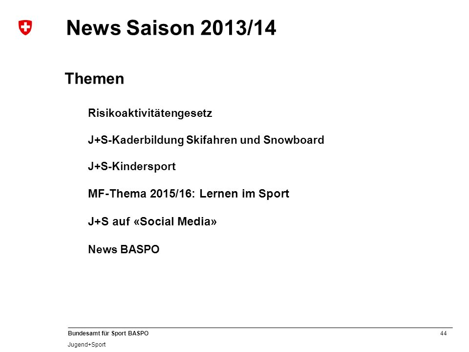 News Saison 2013/14 Themen MF-Thema 2015/16: Lernen im Sport