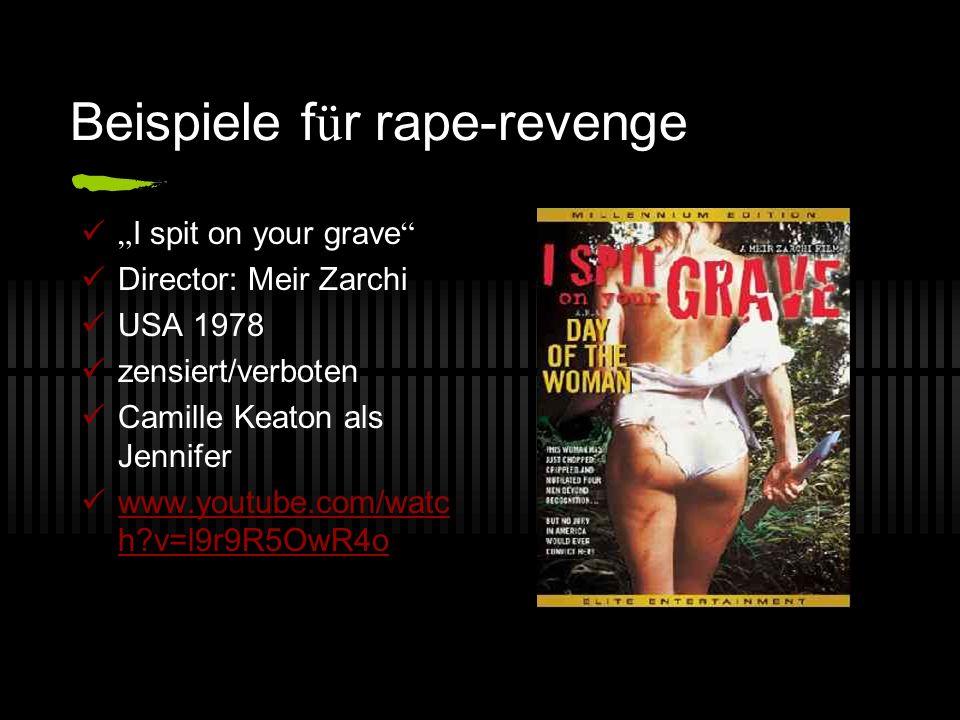 Beispiele für rape-revenge