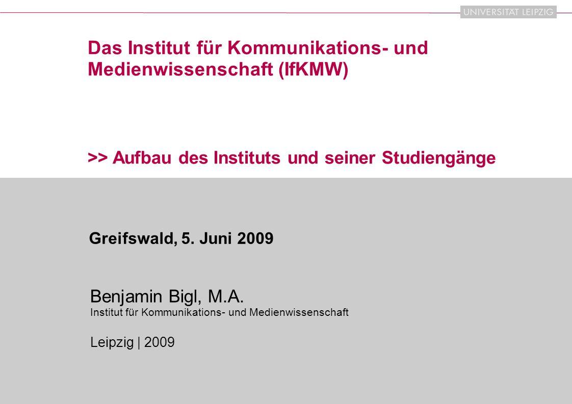 Das Institut für Kommunikations- und Medienwissenschaft (IfKMW)