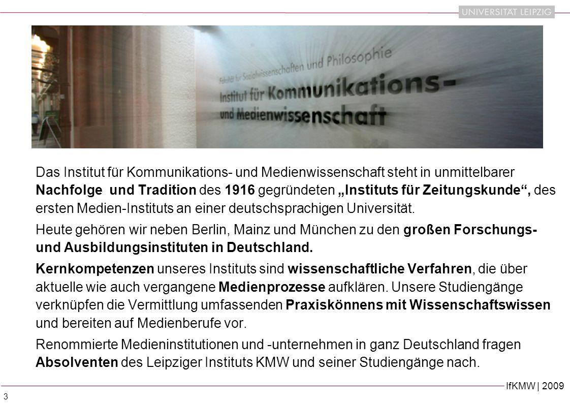 """Das Institut für Kommunikations- und Medienwissenschaft steht in unmittelbarer Nachfolge und Tradition des 1916 gegründeten """"Instituts für Zeitungskunde , des ersten Medien-Instituts an einer deutschsprachigen Universität."""