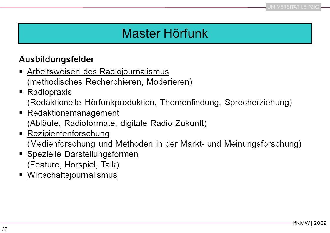 Master Hörfunk Ausbildungsfelder Arbeitsweisen des Radiojournalismus