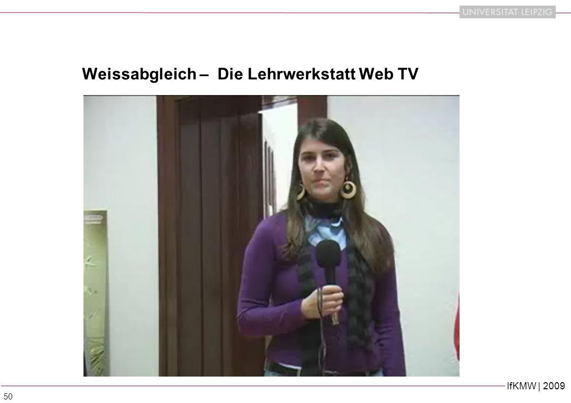 Weissabgleich – Die Lehrwerkstatt Web TV