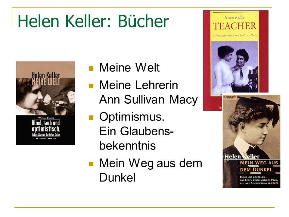 Helen Keller: Bücher Meine Welt Meine Lehrerin Ann Sullivan Macy