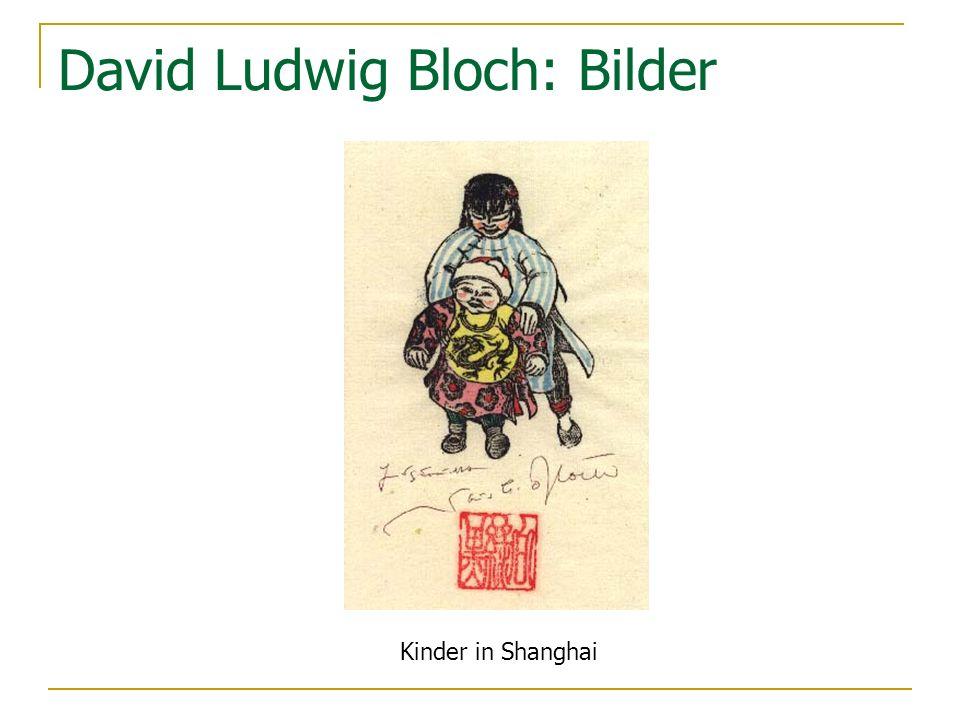 David Ludwig Bloch: Bilder