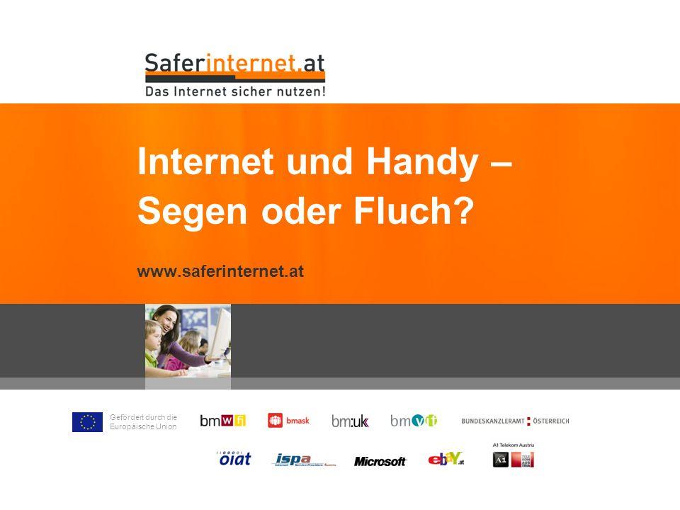 Internet und Handy – Segen oder Fluch