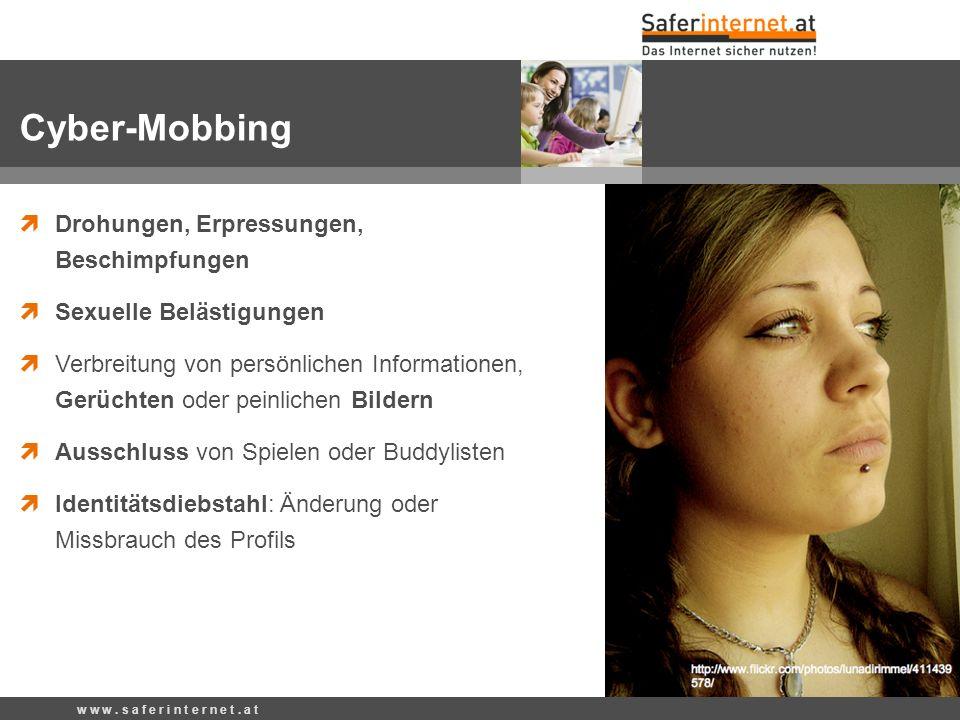 Cyber-Mobbing Drohungen, Erpressungen, Beschimpfungen