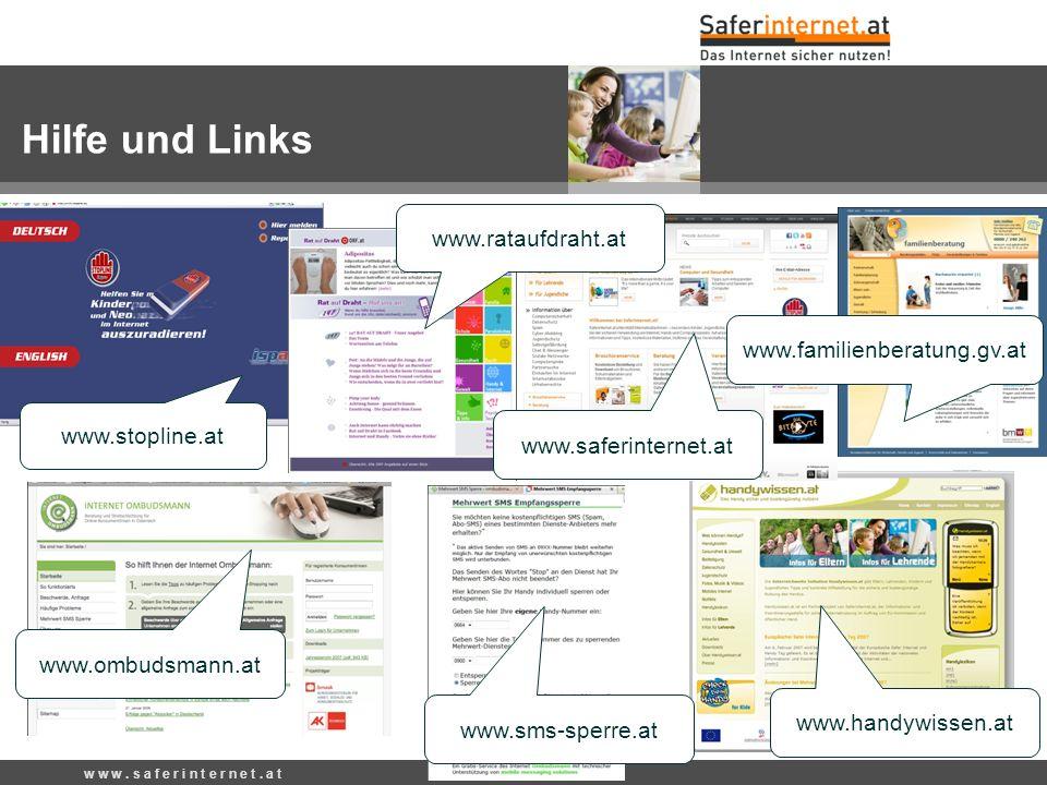 Hilfe und Links www.rataufdraht.at www.familienberatung.gv.at