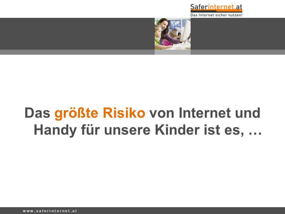 Das größte Risiko von Internet und Handy für unsere Kinder ist es, …