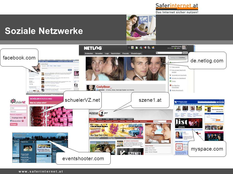 Soziale Netzwerke facebook.com de.netlog.com schuelerVZ.net szene1.at