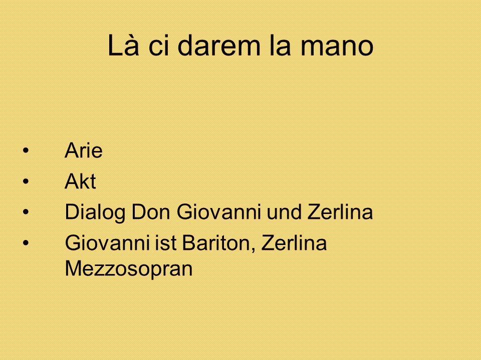 Là ci darem la mano Arie Akt Dialog Don Giovanni und Zerlina