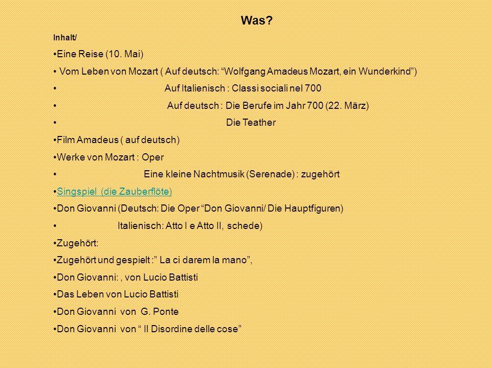 Was Inhalt/ Eine Reise (10. Mai) Vom Leben von Mozart ( Auf deutsch: Wolfgang Amadeus Mozart, ein Wunderkind )