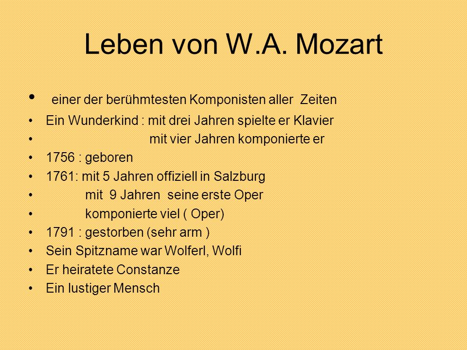 Leben von W.A. Mozart einer der berühmtesten Komponisten aller Zeiten