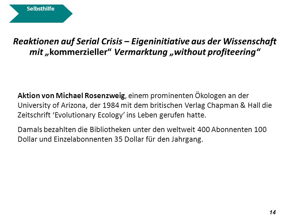 """SelbsthilfeReaktionen auf Serial Crisis – Eigeninitiative aus der Wissenschaft mit """"kommerzieller Vermarktung """"without profiteering"""