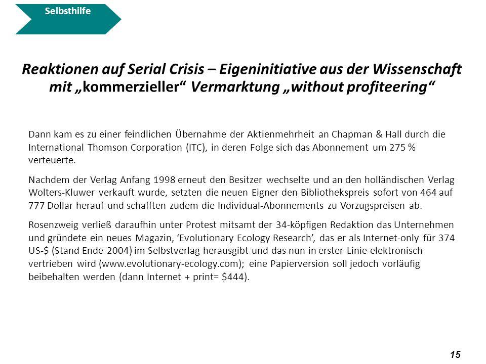 """Selbsthilfe Reaktionen auf Serial Crisis – Eigeninitiative aus der Wissenschaft mit """"kommerzieller Vermarktung """"without profiteering"""