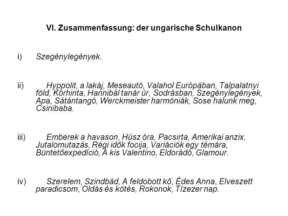 VI. Zusammenfassung: der ungarische Schulkanon