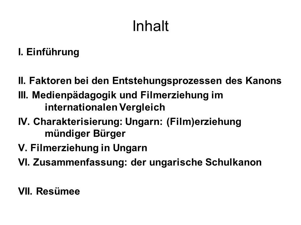 Inhalt I. Einführung. II. Faktoren bei den Entstehungsprozessen des Kanons. III. Medienpädagogik und Filmerziehung im internationalen Vergleich.