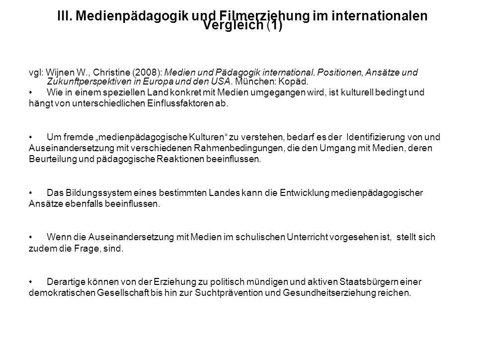 III. Medienpädagogik und Filmerziehung im internationalen Vergleich (1)