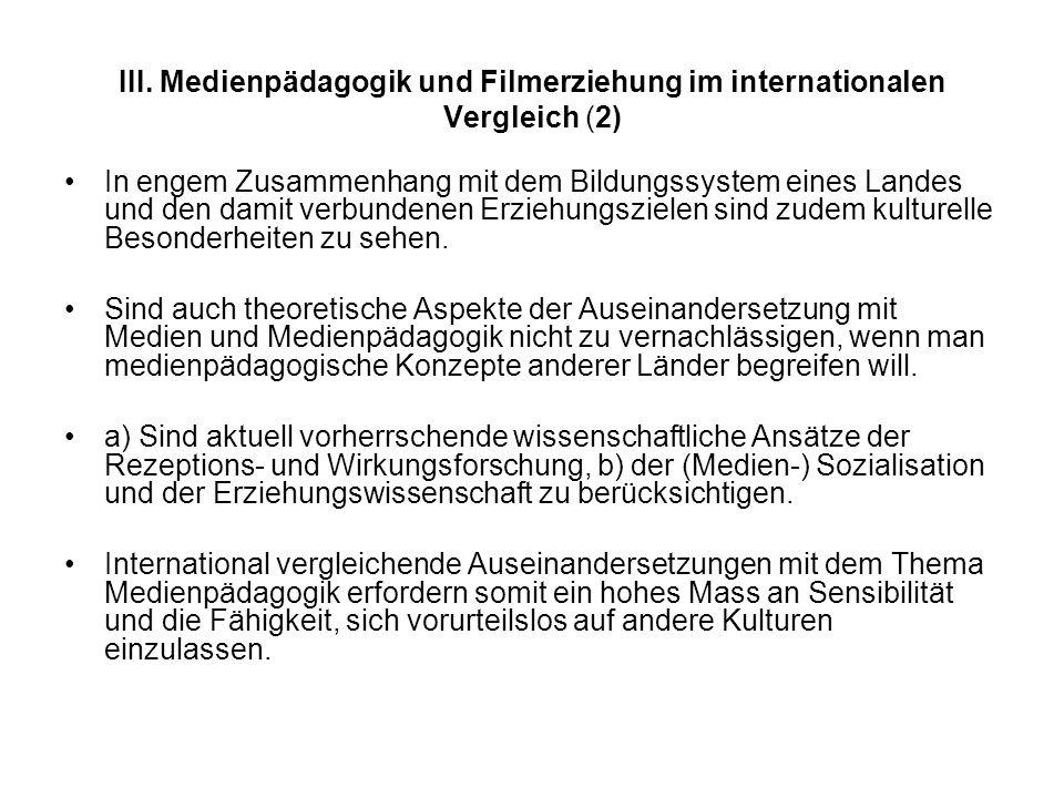 III. Medienpädagogik und Filmerziehung im internationalen Vergleich (2)