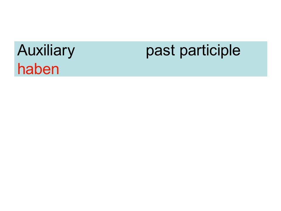 Auxiliary past participle haben